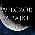 Wieczór zbajki Jarka Kozielskiego