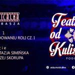 Obudowaniu roli cz.I. Anastazja Simińska iAndrzej Skorupa